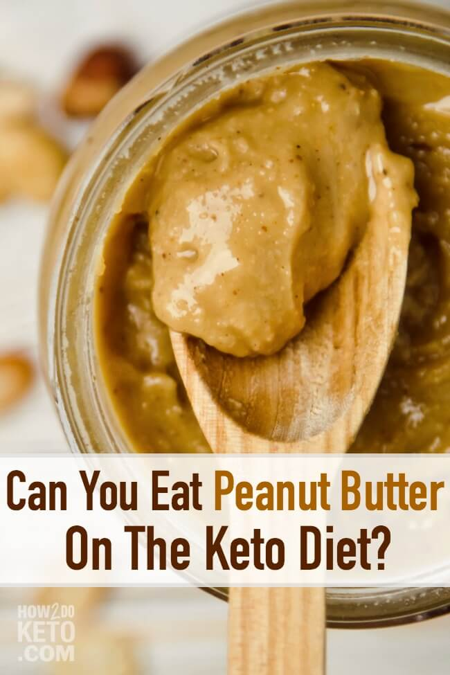 Can You Eat Peanut Butter on the Keto Diet?