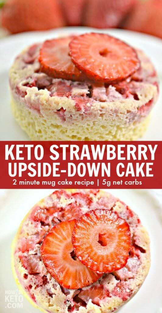 This Keto Strawberry Upside-Down Cake is a fun low carb dessert that takes just minutes to make in the microwave!
