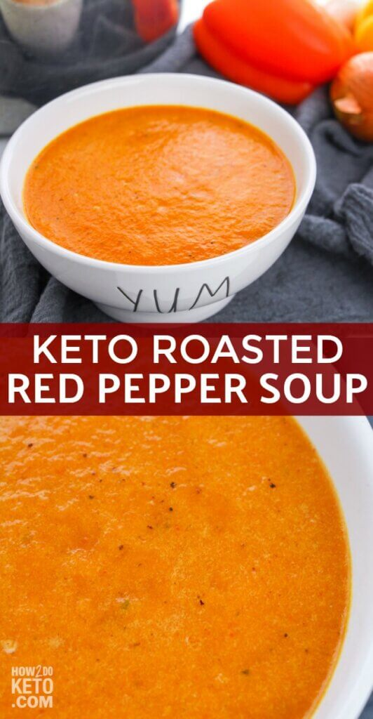 This rich and flavorful Keto Roasted Red Pepper Soup is a delicious blend of sweet red peppers, onions, garlic, and spices! It's the perfect start to any low carb meal!