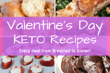 Having trouble coming up with a menu for Valentine's Day? Keep it Keto this year with these awesome Valentine's Day Keto Recipes!