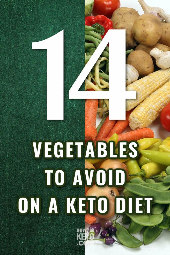 14 vegetables to avoid on keto