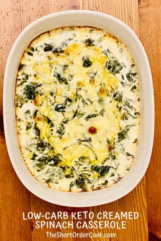 keto creamed spinach in casserole dish